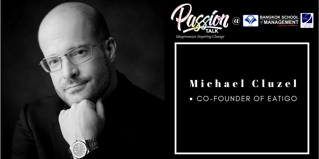 Passion Talk – Ideapreuners Inspiring Change Serial Events:  Meet the co-founder of Eatigo, Michael Cluzel
