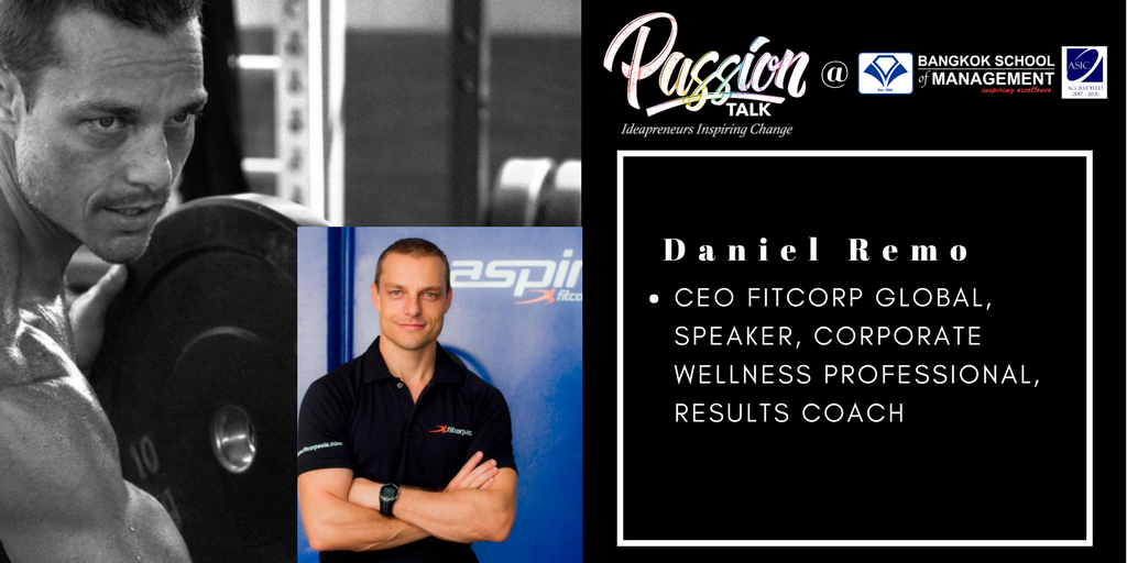 Meet the CEO Fitcorp Global, Speaker, Corporate Wellness Professional, Results Coach, Daniel Remon