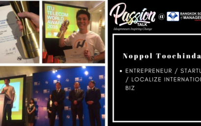 Passion Talk – Ideapreuners Inspiring Change Serial Events:  Meet Noppol Toochinda