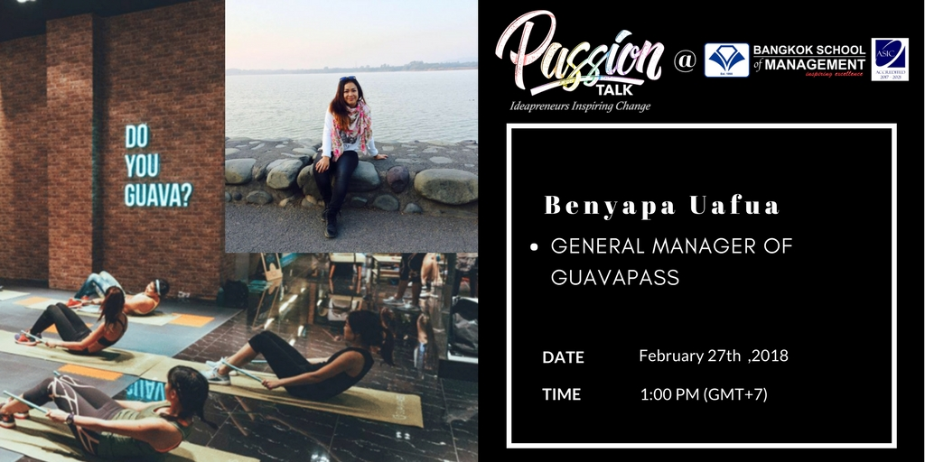 Passion Talk – Ideapreuners Inspiring Change Serial Events:  Meet Benyapa Uafua – General Manager of GuavaPass