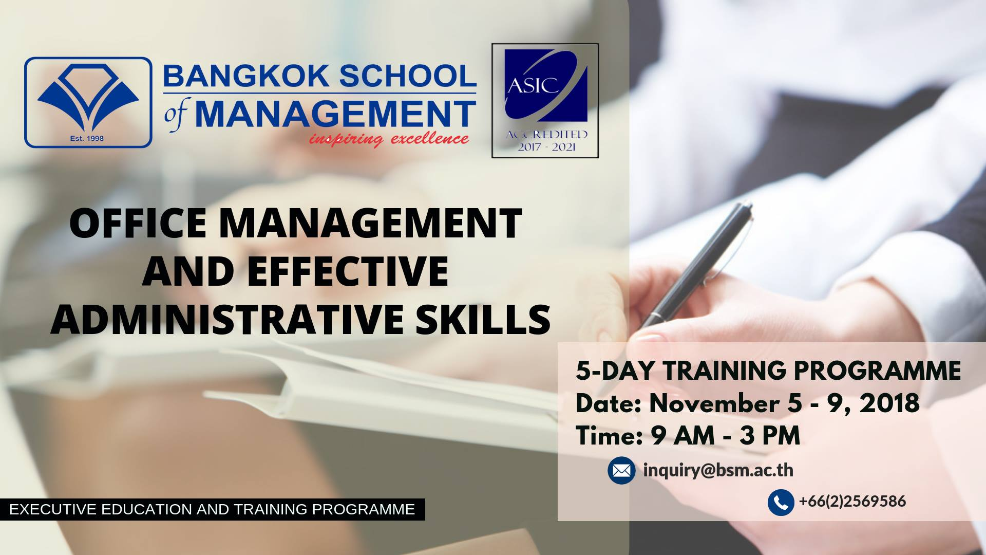 Date: November 5 – 9 Office Management and Effective Administrative Skills  | BSM